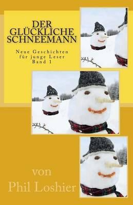 Der Gluckliche Schneemann
