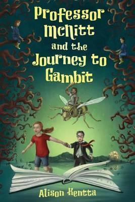 Professor McNitt and the Journey to Gambit