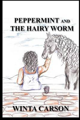Peppermint & the Hairy Worm