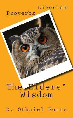 The Elders' Wisdom: Parables from Liberia
