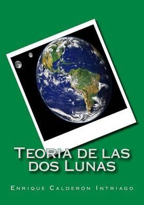 Teoria de Las DOS Lunas