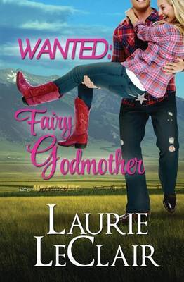 Wanted: Fairy Godmother