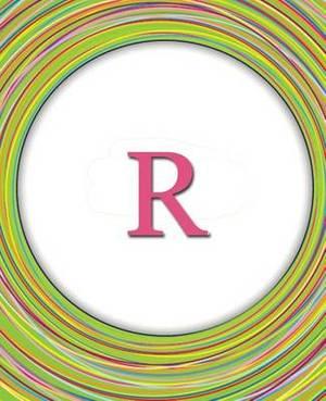 R: Circles Monogram Notebook Journal Diary Celebrating Friends & Friendship - Cute Monogrammed Gift
