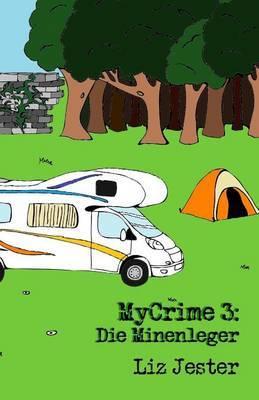 Mycrime 3: Die Minenleger
