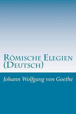 Romische Elegien (Deutsch)