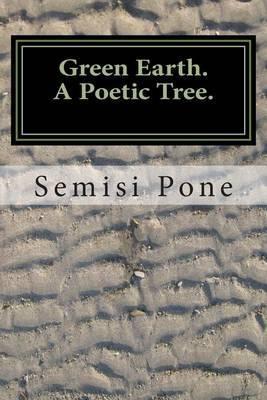 Green Earth: A Poetic Tree