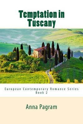 Temptation in Tuscany