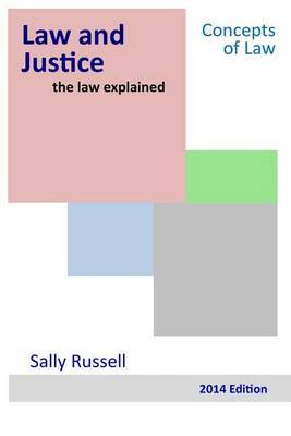 Law and Justice the Law Explained