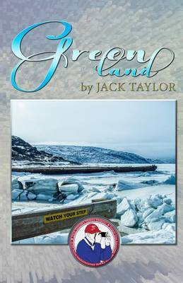 Greenland: Jack's Trip to Greenland