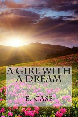 A Girl with a Dream