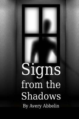 Signs from the Shadows