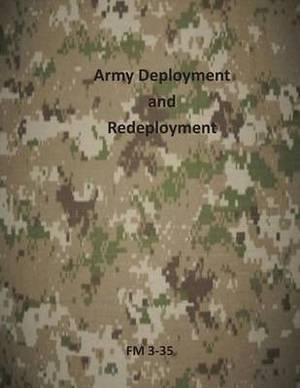 Army Deployment and Redeployment: FM 3-35