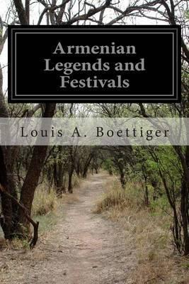Armenian Legends and Festivals