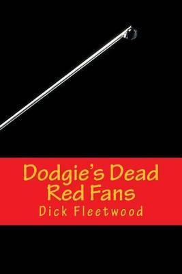 Dodgie's Dead Red Fans: A Manchester Massacre