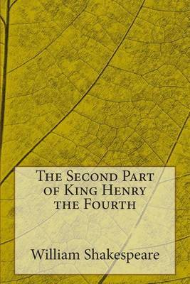 The Second Part of King Henry the Fourth