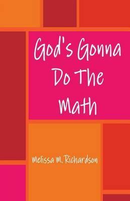 God's Gonna Do the Math