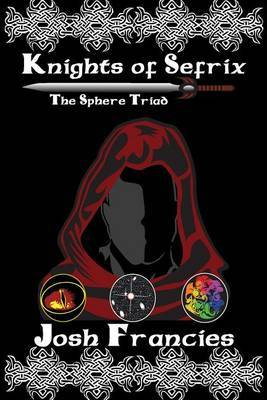 Knights of Sefrix: The Sphere Triad