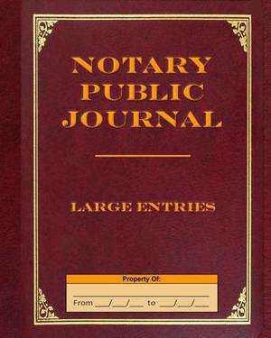 Notary Public Journal Large Entries