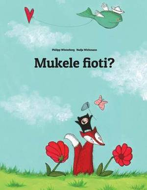 Mukele Fioti?: Children's Picture Book (Kongo/Kikongo Edition)
