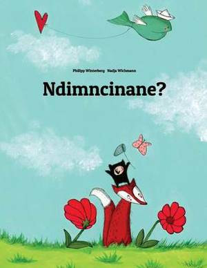 Ndimncinane?: Children's Picture Book (Xhosa Edition)