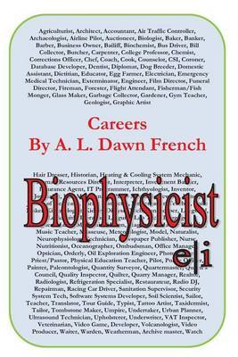 Careers: Biophysicist