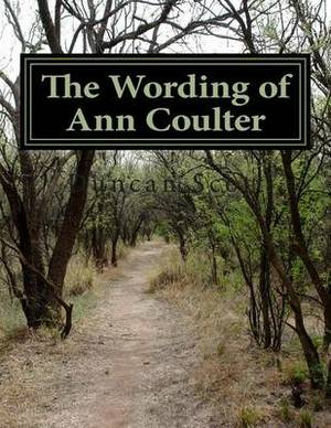 The Wording of Ann Coulter: The Coulter Index