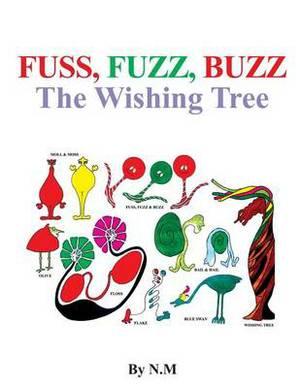 The Wishing Tree (Fuss, Fuzz, Buzz)