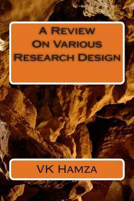 A Review on Various Research Design