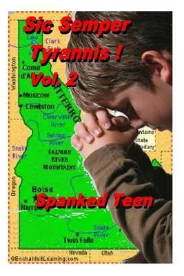Sic Semper Tyrannis !, Volume 2
