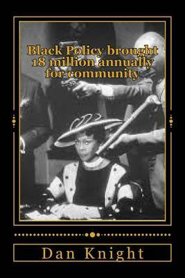 Black Policy Brought 18 Million Annually for Community: We Controlled Our Communities with This Wealth Power