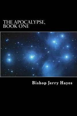 The Apocalypse, Book One: Introduction and the Epistles to the Seven Churches