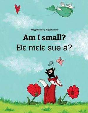 Am I Small? de Mele Sue A?: Children's Picture Book English-Ewe (Dual Language/Bilingual Edition)