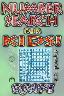 Number Search for Kids: 200 Puzzles!