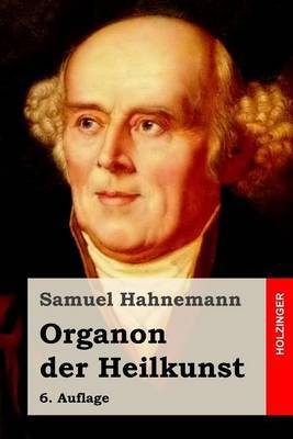 Organon Der Heilkunst: 6. Auflage