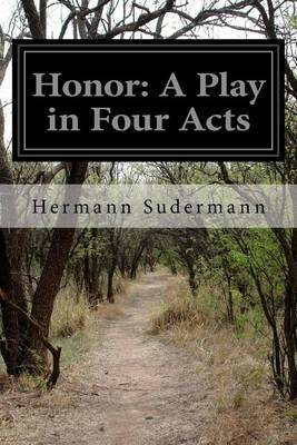 Honor: A Play in Four Acts