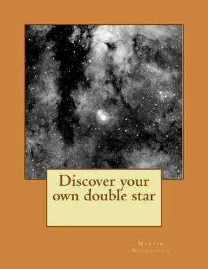 Discover Your Own Double Star