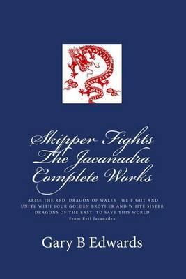 Skipper Fights the Jacanadra Complete Works
