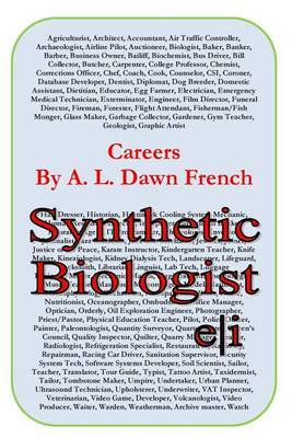 Careers: Synthetic Biologist