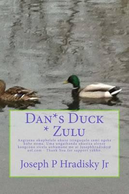 Dan*s Duck * Zulu