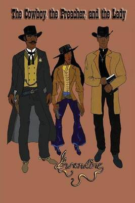 The Cowboy, the Preacher, and the Lady