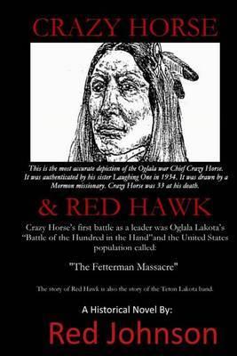 Crazy Horse & Red Hawk