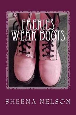 Faeries Wear Boots