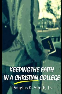 Keeping the Faith in a Christian College