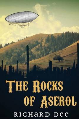 The Rocks of Aserol (Part One)