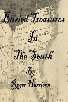 Buried Treasures in the South