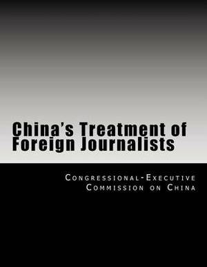 China's Treatment of Foreign Journalists