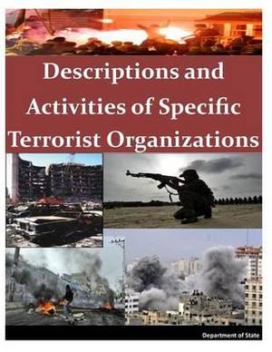 Descriptions and Activities of Specific Terrorist Organizations