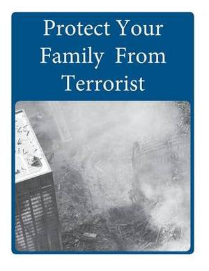 Protect Your Family from Terrorist