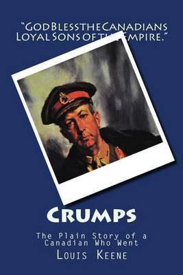 Crumps: The Plain Story of a Canadian Who Went