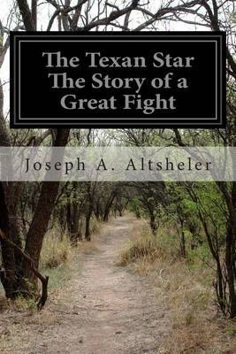 The Texan Star the Story of a Great Fight